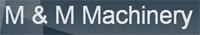M & M Machinery